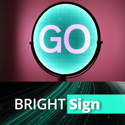 BRIGHT Sign